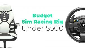 Best Budget Sim Racing Rig